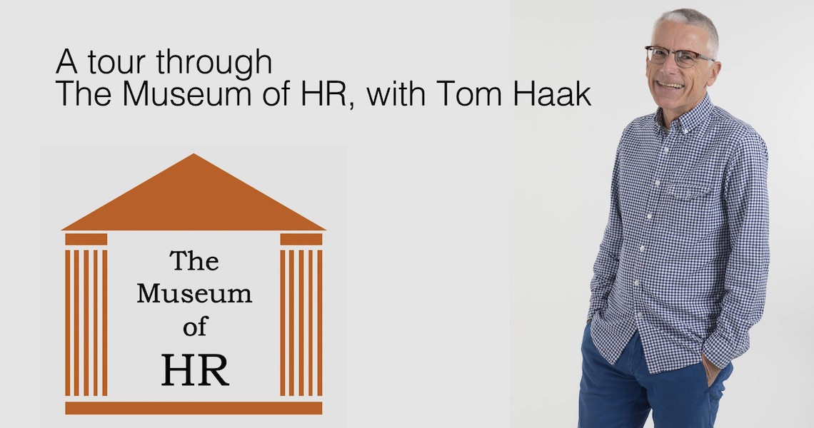 A tour though the Museum of HR